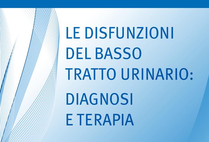 Le disfunzioni del basso tratto urinario