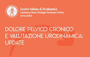 Dolore Pelvico Cronico e Valutazione Urodinamica Update